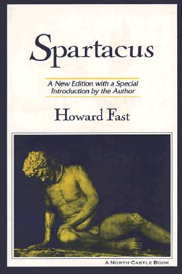 Spartacus By Fast, Howard